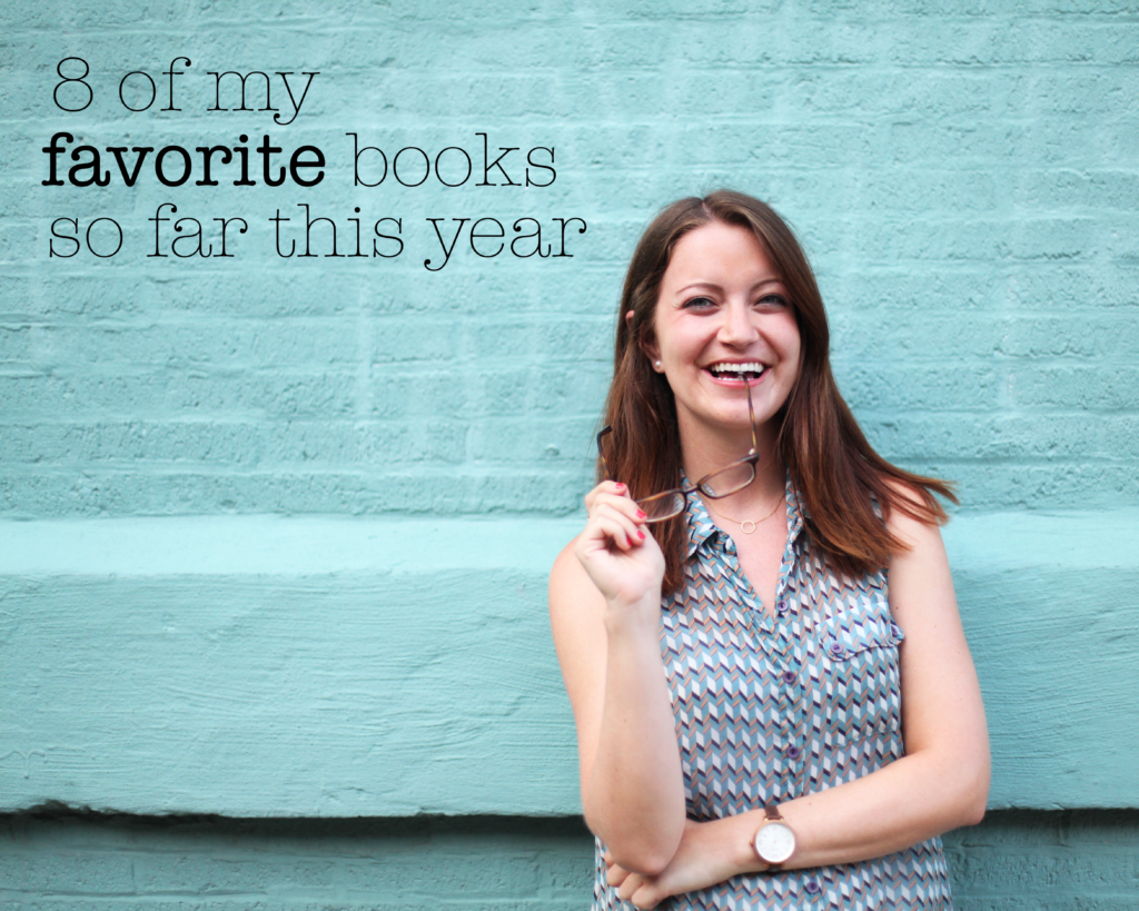 8 of my favorite books this year - Love Always, Audrey Blog
