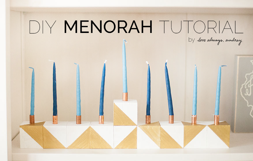 DIY menorah tutorial–Happy Hanukkah! Tutorial by Love Always, Audrey