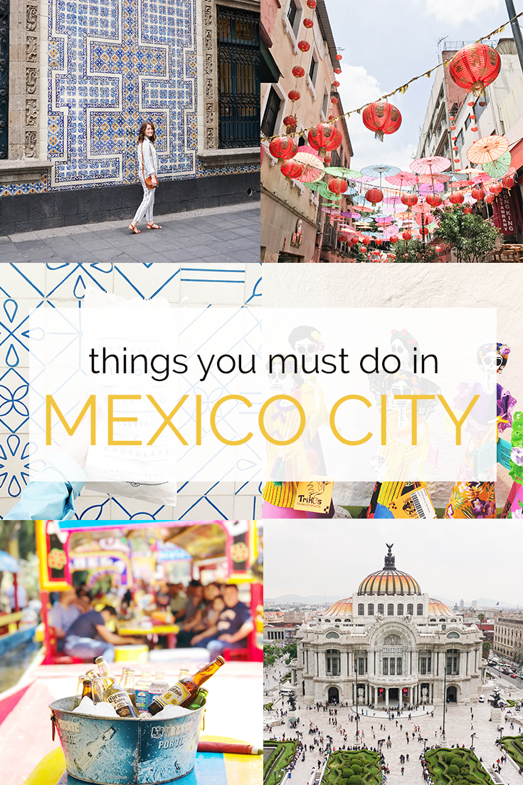 All the things you must do in Mexico City!