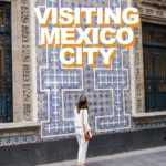 Visiting Mexico City