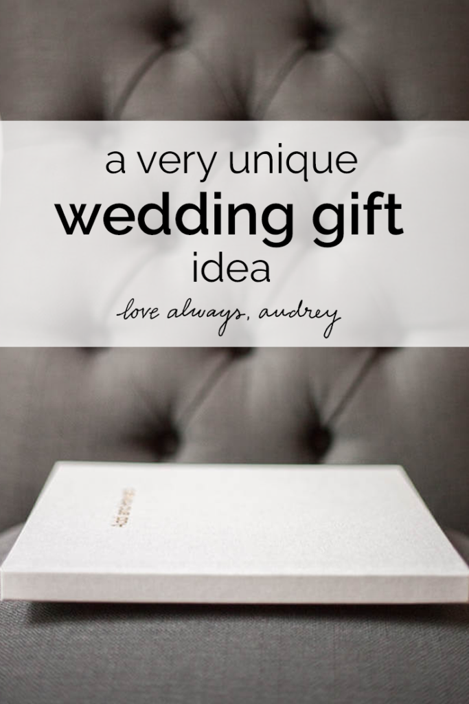 A unique wedding gift idea you probably haven't thought of!