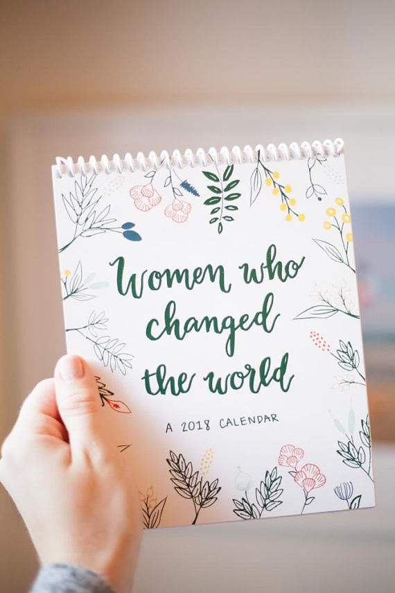 """Women Who Changed The World"" desktop calendar, now on Etsy for only $20 with 10% of sales going to a female-focused nonprofit."