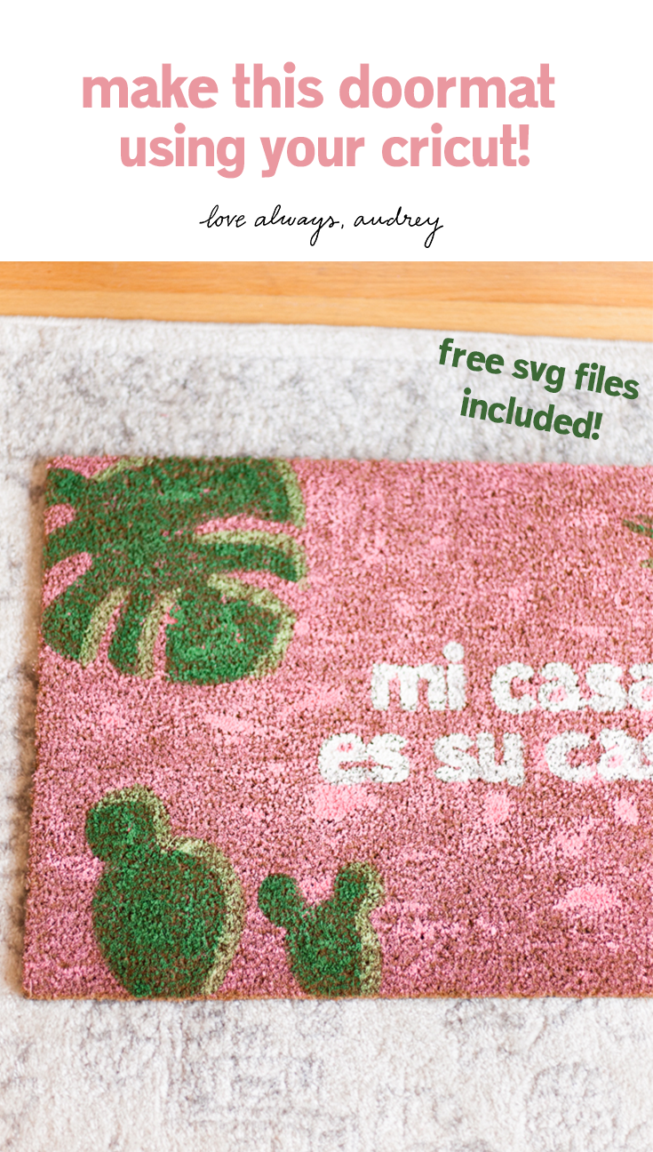 DIY Mi Casa Es Su Casa Doormats! Made easily with a $10 doormat from Target and your Cricut or Silhouette. Free SVG files included!