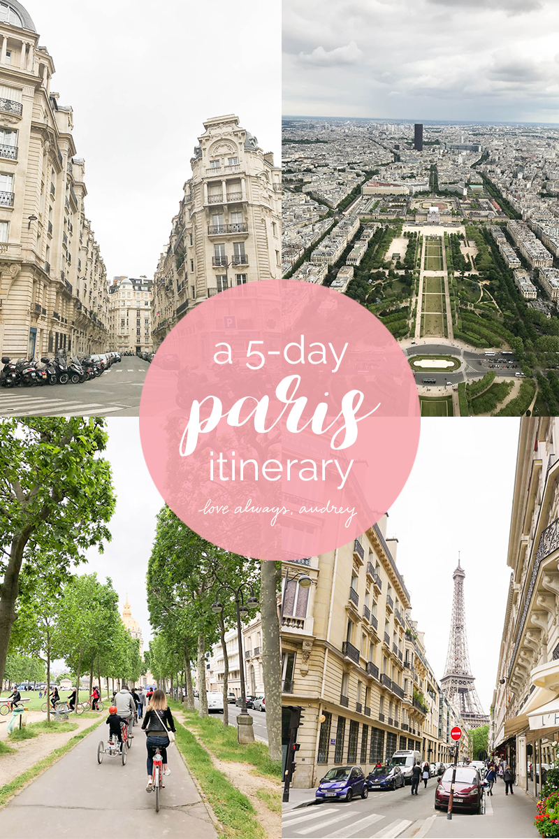 A 5-Day Paris Itinerary