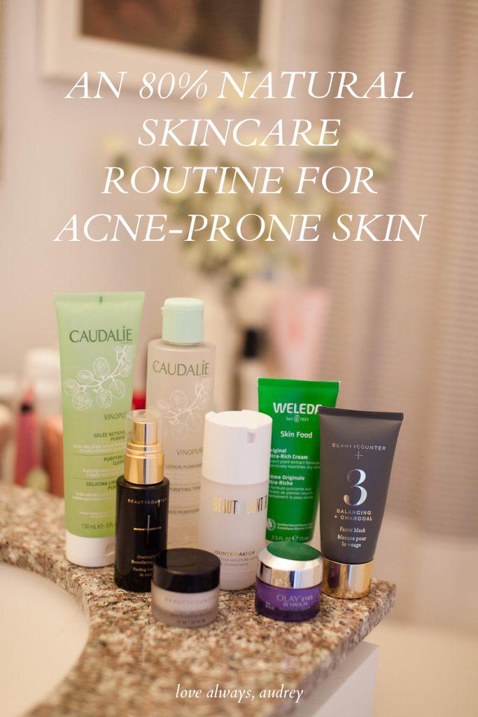 Natural skincare routine for acne-prone skin