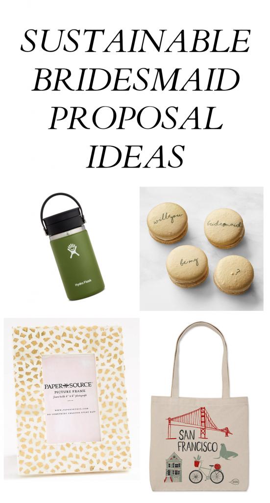 Sustainable Bridesmaid Proposal Ideas