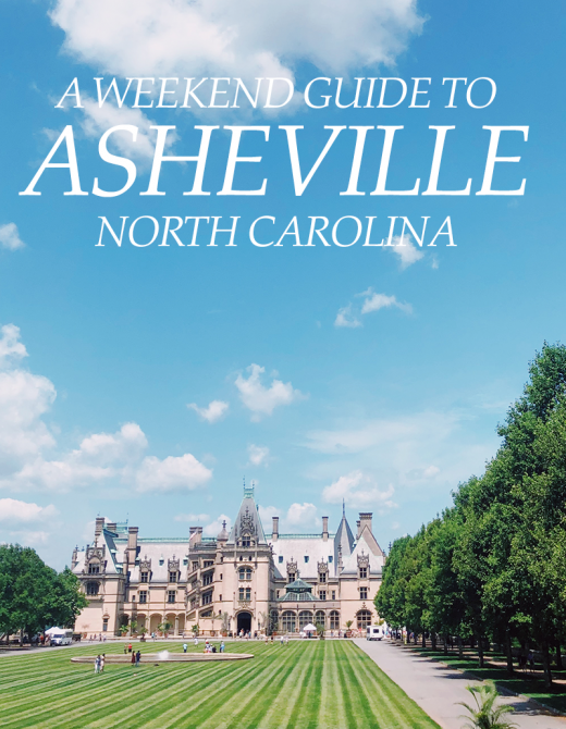 Asheville NC Weekend Guide